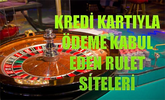 kredi kartıyla ödeme kabul eden rulet oyunu siteleri, . Kredi kartıyla rulet oyunu sitelerine para yatırma, Rulet oyun sitelerine kredi kartıyla para yatırma