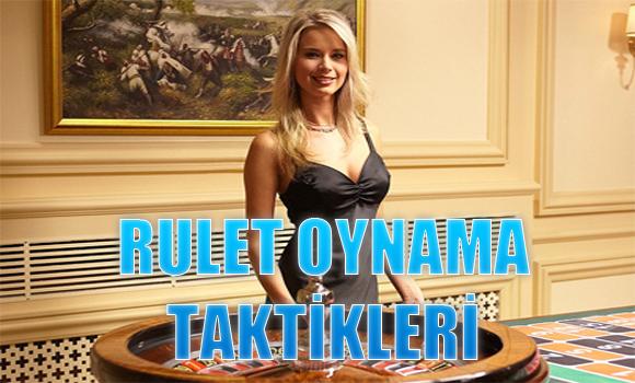 rulet oynama taktikleri, Rulet oynama yöntemleri, Ruletten para kazanma yolları