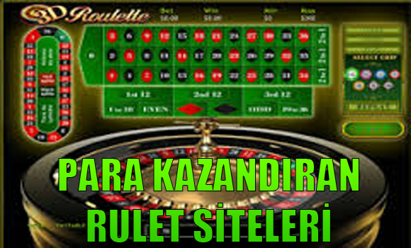 para kazandıran rulet siteleri, Para kazandıran yabancı rulet siteleri, güvenilir para kazandıran rulet siteleri hangileridir